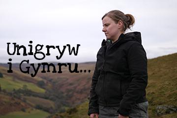Unigryw i Gymru…