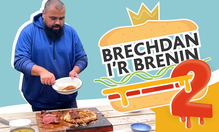 Mae Brechdan i'r Brenin yn ei hôl ac mae'n fwy blasus nag erioed!